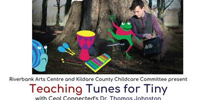 Tunes for Tiny @ Kildare for Parents & Childcare Professionals