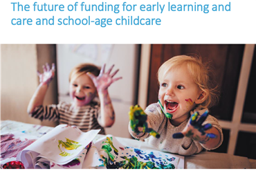 The Future of Funding for Early Learning and Care and School aged childcare - Parent's Consultation